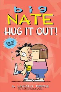 5-8 Big Nate hug it out