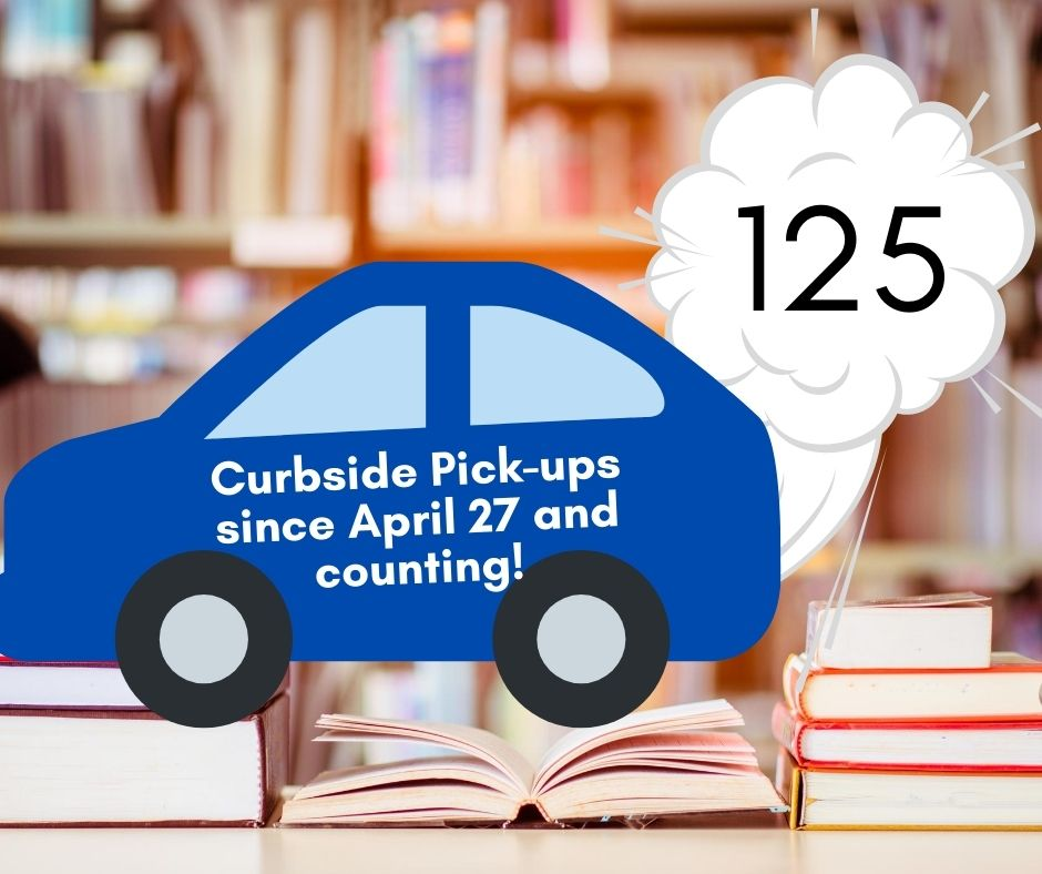 125 Curbside pickups since April 27