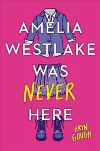 YA Amelia Westlake was never here