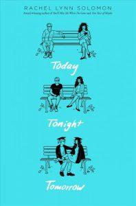 YA Today, tonight, tomorrow