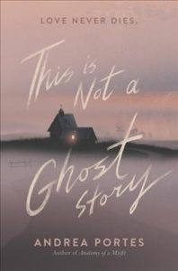 YA This is not a ghost story